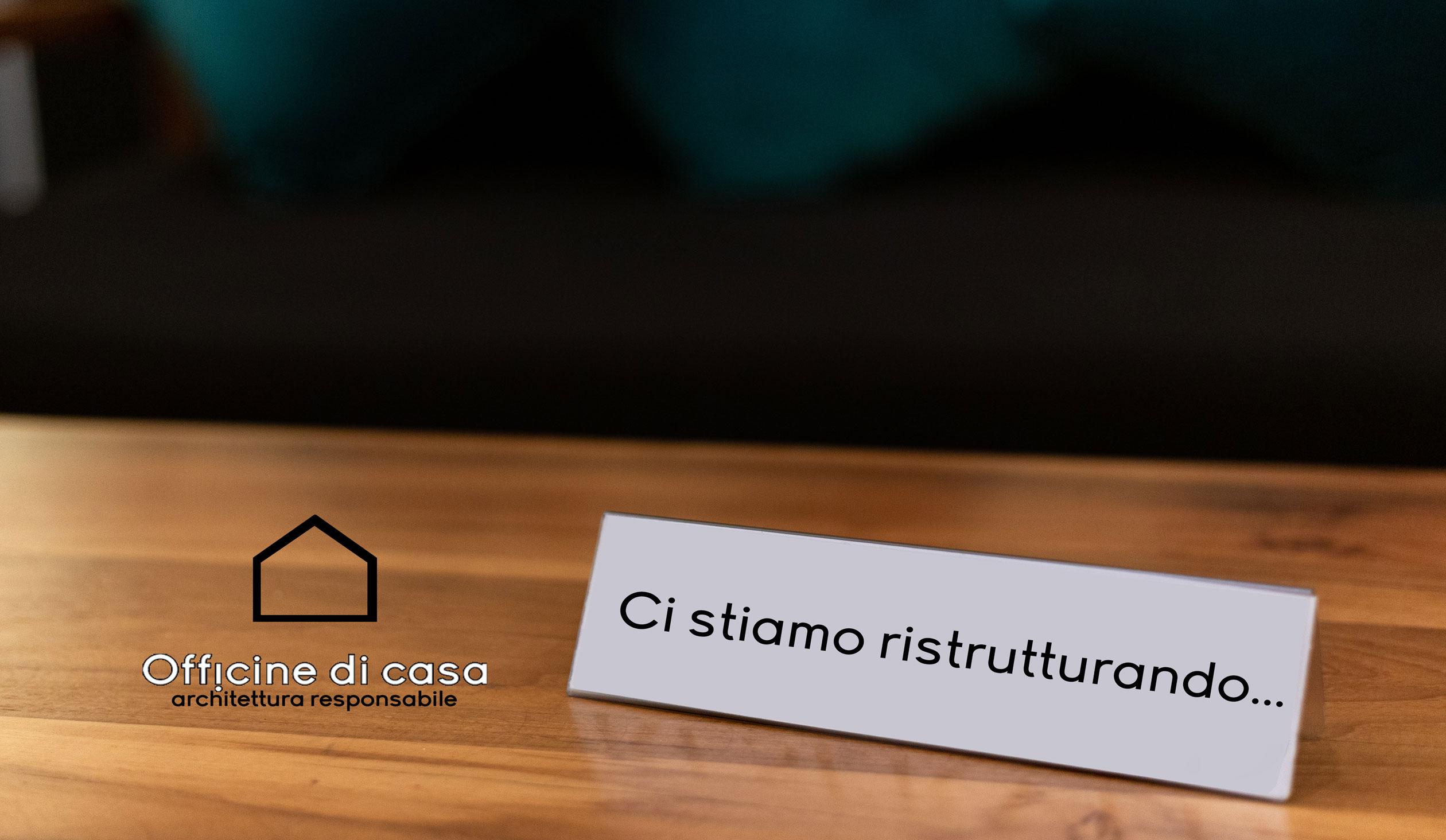 Officine di Casa - Lavori in Corso